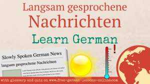 Learn to understand the German News